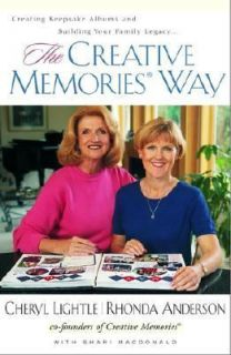 The Creative Memories Way Creating Keepsake Albums and Building Your