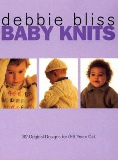 Baby Knits 32 Original Designs for 0 3 Year Olds by Debbie Bliss 1988