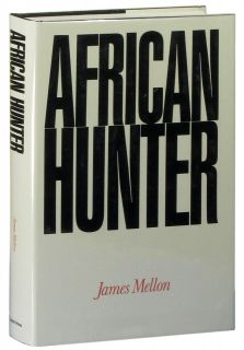 African Hunter by James Mellon big game hunting book black rhinoceros