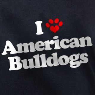 LOVE AMERICAN BULLDOGS T SHIRT puppy dog owners gift