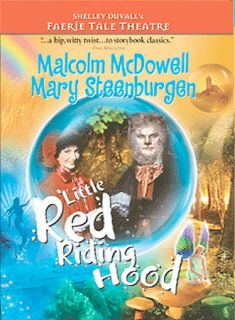 Faerie Tale Theatre   Little Red Riding Hood DVD, 2004