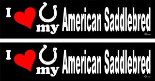 love my American Saddlebred Horse trailer bumper stickers LARGE