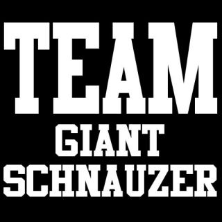 team giant schnauzer t shirt schnauzers dog puppy gift more