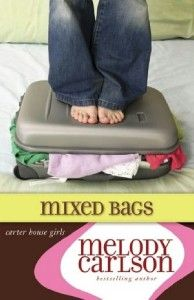 MIXED BAGS by Melody Carlson BESTSELLING AUTHOR * A Carter House Girls