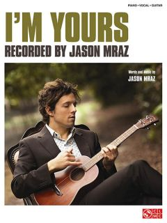 Im Yours Song by Jason Mraz Piano Sheet Music Guitar Chords Vocal