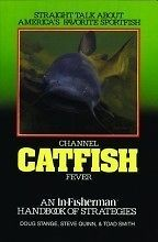Channel Catfish Fever Handbook of Strategies BOOK